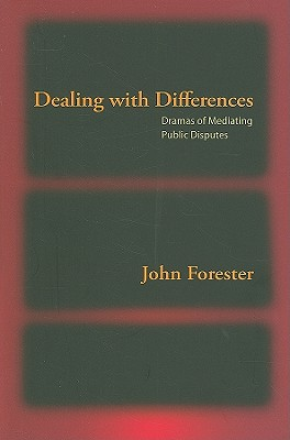 Dealing With Differences By Forester, John